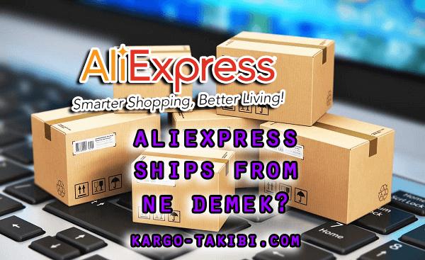 aliexpress-ships-from-ne-demek